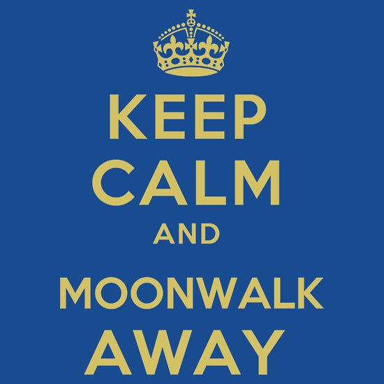 Keep Calm and Moonwalk Away. Do not moonwalk away from me Nick Miller! - #NewGirl