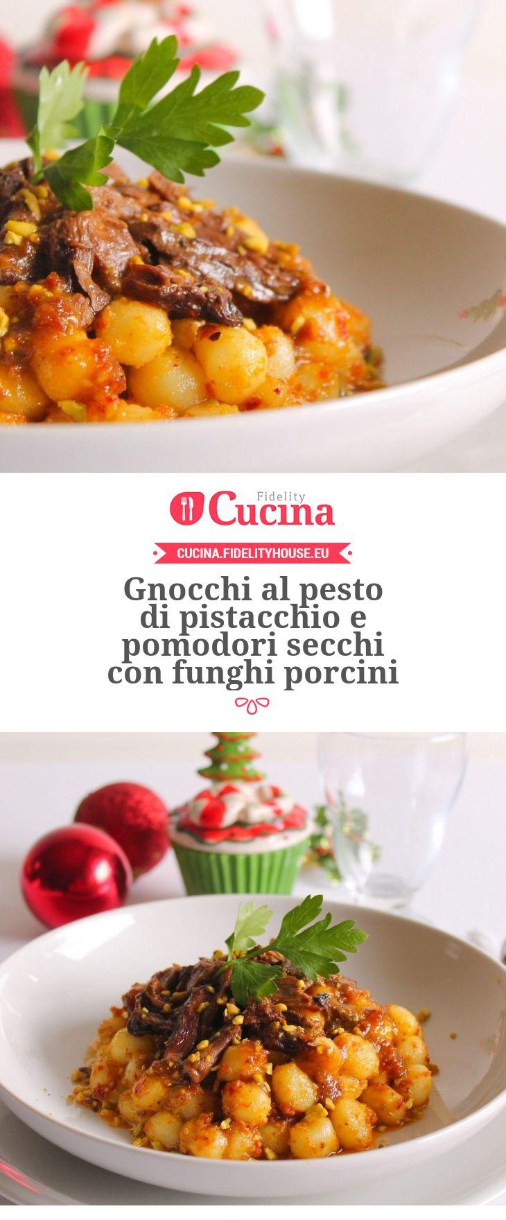 Gnocchi al pesto di pistacchio e pomodori secchi con funghi porcini della nostra utente Giovanna. Unisciti alla nostra Community ed invia le tue ricette!