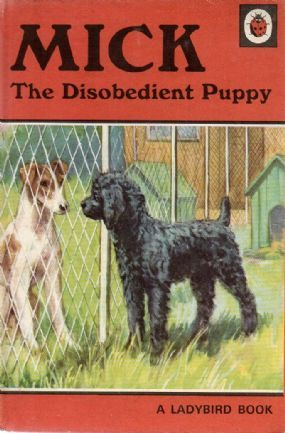 Vintage Ladybird Book MICK THE DISOBEDIENT PUPPY Animal Stories Series 497 Matt 1974
