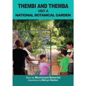 'Thembi and Themba visit a national botanical garden' by Manichand Beharilal, illustrated by Melvyn Naidoo.    Distributed by BK Publishing.        #children #books #education #botanicalgarden #garden #SouthAfrica