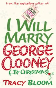 #BookReview #IWillMarryGeorgeClooney by #TraceyBloom. #Fiction #ChristmasBook #ShortStory Read more at http://scatterbooker.wordpress.com/