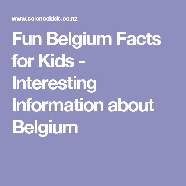 Fun Belgium Facts for Kids - Interesting Information about Belgium