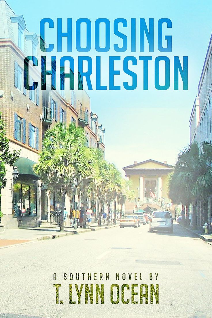 Romance Humor ~ Choosing Charleston By T Lynn Ocean 47 Stars! Https