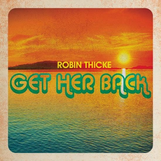 "RADIO   CORAZÓN  MUSICAL  TV: ROBIN THICKE NOS PRESENTA NUEVA CANCIÓN ""GET HER B..."