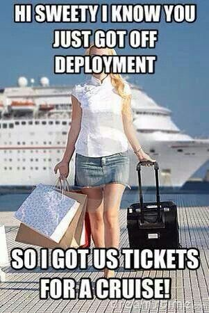 Navy humor. Lol! Ricky will not go on a cruise with me :(