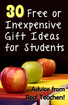 30 Free or Inexpensive Gift Ideas for Students - Great post in the Advice from Real Teachers Series on Corkboard Connections!