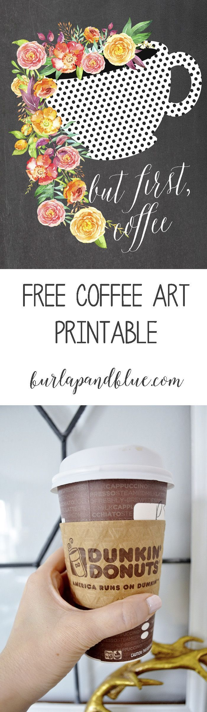 "free printable coffee art! chalkboard and floral, ""but first, coffee"""