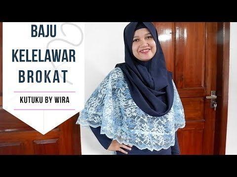 Cara Membuat Baju Kelelawar Brokat Dari Pola Cape Batwing Brokat Youtube Membuat Baju Pakaian Wanita Wanita