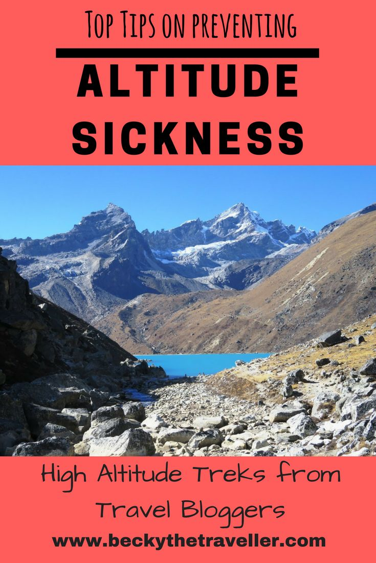 Top tips for preventing altitude sickness. High altitude trekking from some adventurous travel bloggers. Includes how they coped with altitude sickness plus some top tips for preventing on the hike. Mountains | Trekking | Walking | Adventures | Challenge | Travel Tips