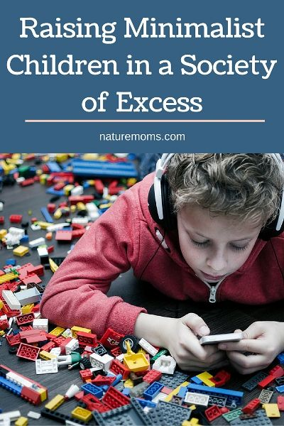 Raising Minimalist Children in a Society of Excess