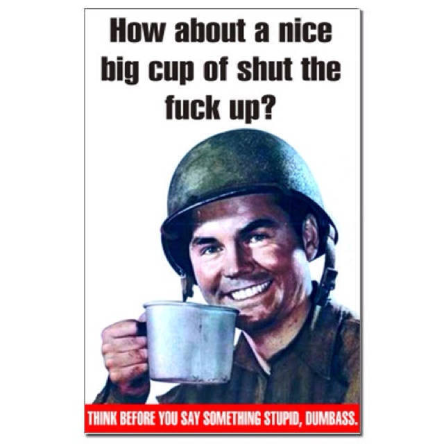 How About A Nice Hot Cup Of Shut The Fuck Up Coffee Mugs
