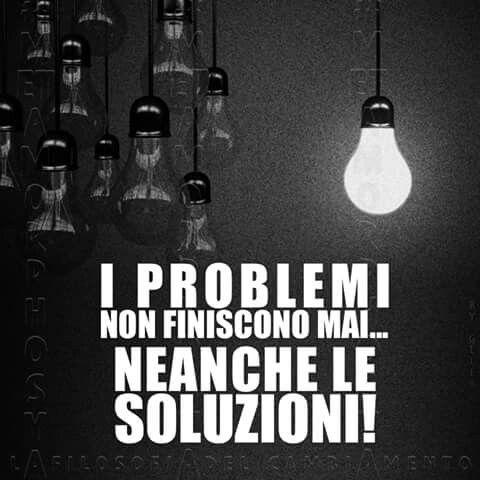 I problemi & le soluzioni!