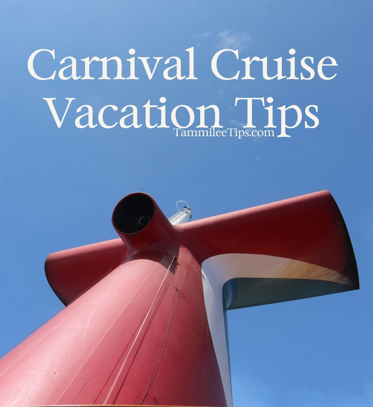 Tips For Carnival Cruise Vacations Cruises Pinterest