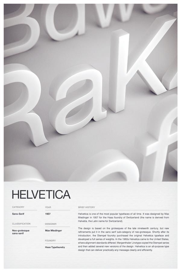 3D Typographic Poster Design.    Independent multidisciplinary design studio Woodhouse created these stunning type posters of 6 iconic fonts such as: Trade Gothic, Helvetica, Futura, DIN, Clarendon, and Bodoni. The typefaces are depicted as 3D letters while the description below is clean and simple. - #typography #type
