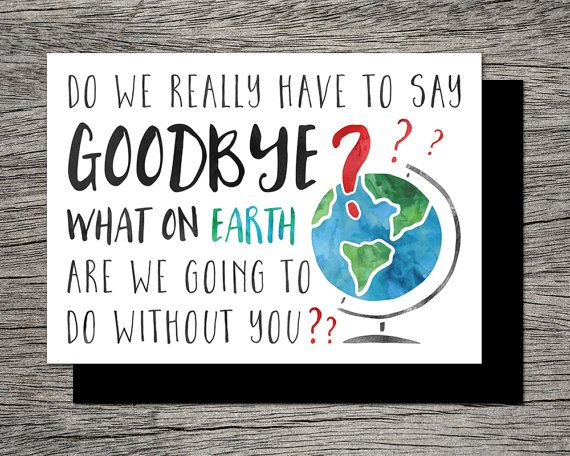 Printable Farewell/Goodbye Card What on earth by RiverRainDesigns