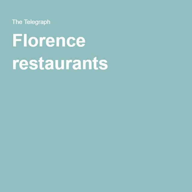 Florence restaurants - telegraph