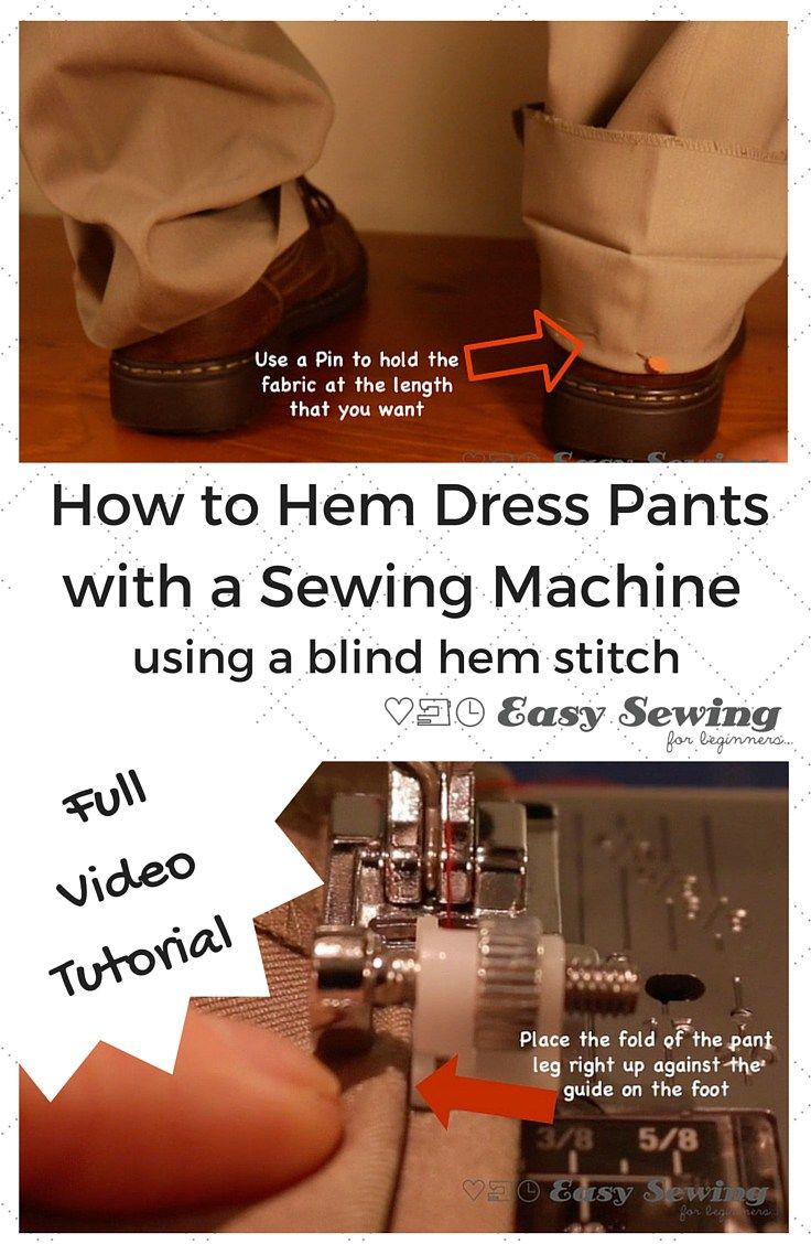 How to Hem Pants with a Sewing Machine Using the Blind Hem Stitch. Full step by step video tutorial and photo illustrations!