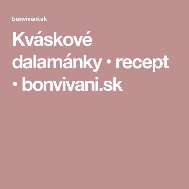 Kváskové dalamánky • recept • bonvivani.sk