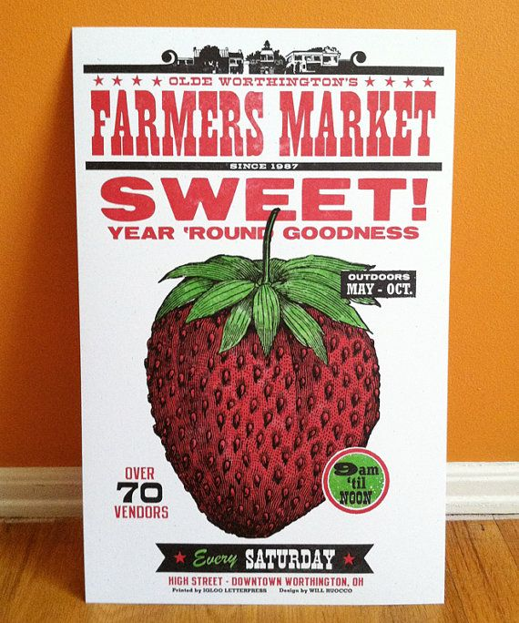 Letterpress Farmers Market STRAWBERRY poster, featuring food illustration with woodtype, Made in Ohio. $25.00, via Etsy.