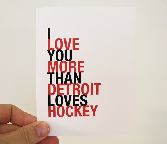 Detroit Red Wings Card I Love You More Than by HopSkipJumpPaper, $4.00