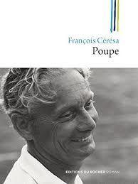 François Cérésa, c'est l'homme pressé, l'homme en colère et surtout un homme en colère. Cette colère, c'est celle d'un fils qui ne se résout pas à accepter la mort de son père, Poupe : « Il est entré à l'hôpital debout, il en sorti les pieds devant »....