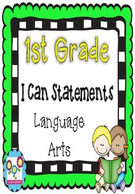 I Can Statements for English Language Arts! 1st grade ALL CCSS Standards! from Create abilities on TeachersNotebook.com -  (123 pages)  - I Can Statements for English Language Arts! 1st grade ALL CCSS Standards!