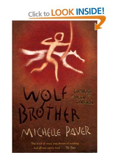 Wolf Brother: Chronicles of Ancient Darkness Book 1 - supernatural, beautifully written, imaginative series set in pre-historic times