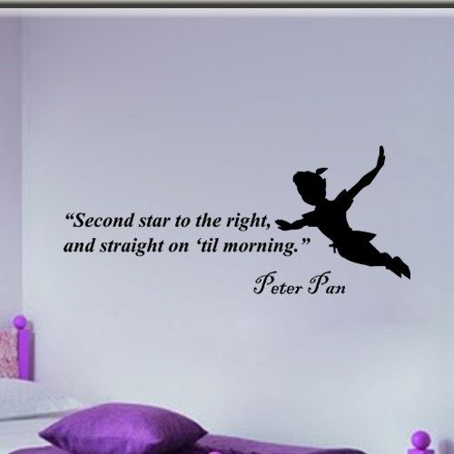 Peter Pan Second star to the right: Vinyls Decals, Disney Quotes, Kids Rooms Decor, Pan Second, Child Rooms, Second Stars, Wall Stickers, Peter Pan, Vinyls Wall Art