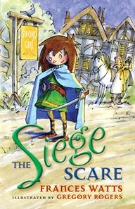 Fiction for younger readers: The Siege Scare by Frances Watts