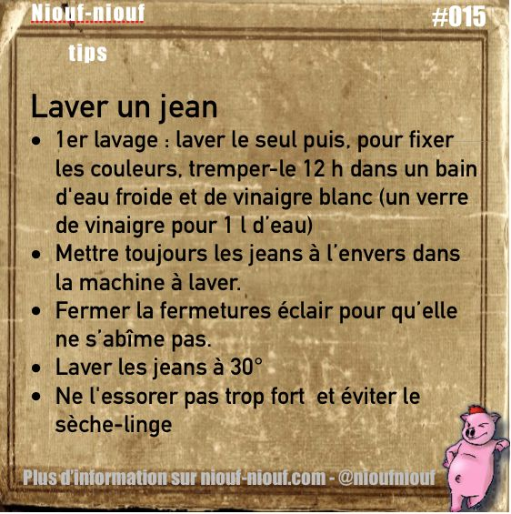 Tips Niouf-niouf : comment laver un jean la 1er fois et les suivantes #lessive #entretient #vêtement #jean