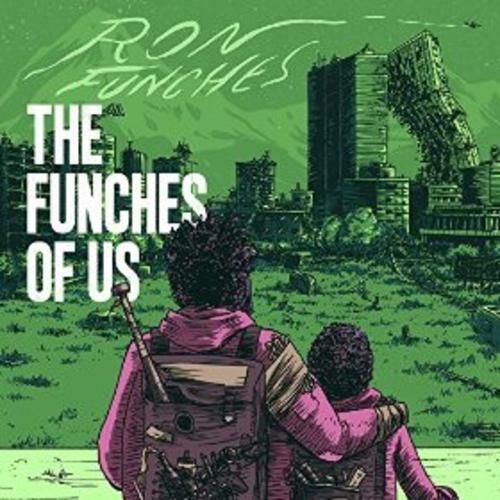 DOWNLOAD Ron Funches – The Funches of Us LEAKED ALBUM only in FreeLeakedAlbum.com Ron Funches – The Funches of Us FULL 2015
