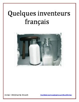 This Internet activity allows students to research French inventors in history.  Also included are some Suisse, Belgian and French Canadian inventors.  Inventors span from the 1600s to the 1970s. – more than 30 inventors!  Included in this project are a Student Project Directions sheet and a teacher's sheet with the inventors listed, their invention and the year that it was discovered.