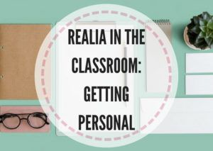 Realia in the classroom: getting personal - Lesson Plans Digger