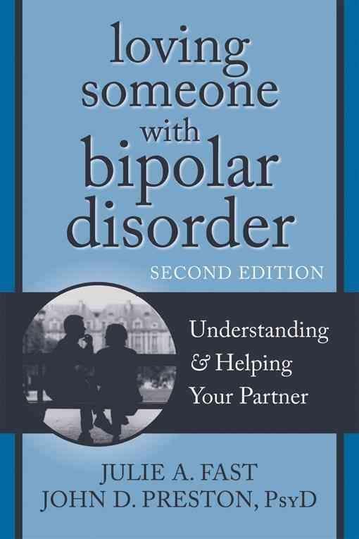 Dating someone bipolar disorder