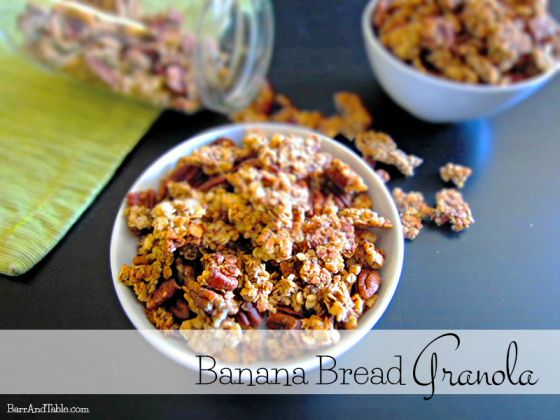 Banana Bread Granola | Barr and TableBreakfast Business, Banana Bread, Recipese Breakfast, Breakfast Granola, Foodies Friday, Barre, Breakfast Recipe, Breads Granola, Bananas Breads