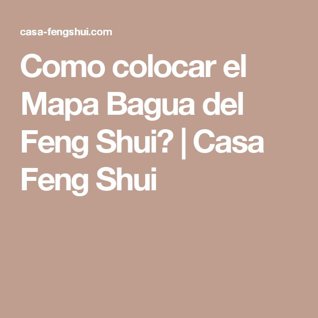 25+ best ideas about Casa Feng Shui on Pinterest  El feng ...