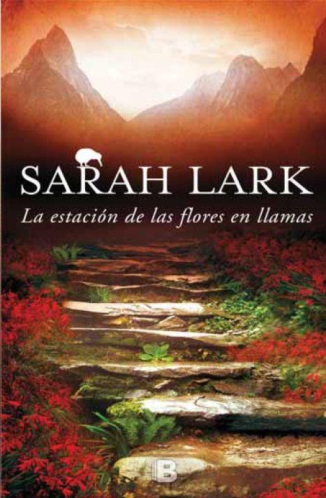 """Ya está en #preventa lo nuevo de Sarah Lark: """"La estación de las flores en llamas"""". ¡Resérvalo ya!"""