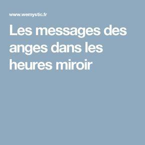Les messages des anges dans les heures miroir