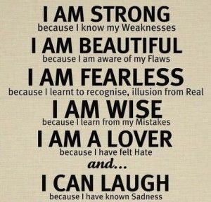 one of my favorite<3: Sayings, Inspiration, Life, I Am Strong, Quotes, Truth, Thought, Already