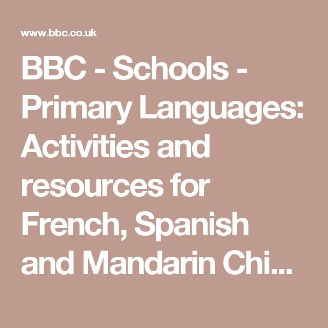 BBC - Schools - Primary Languages: Activities and resources for French, Spanish and Mandarin Chinese