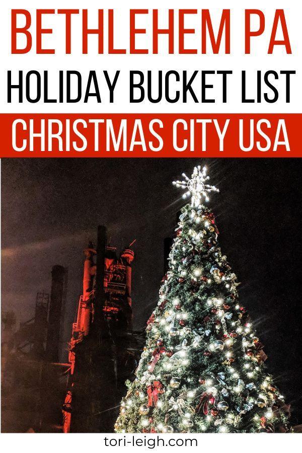 Open On Christmas Day 2020 Bethlehem Pa Bethlehem PA Christmas Bucket List | Tori Leigh in 2020 | Holiday