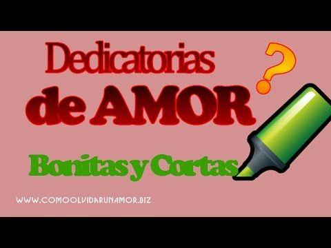 Dedicatorias de AMOR Bonitas y Cortas - Seleccion de Frases de Amor - Frases para mujeres