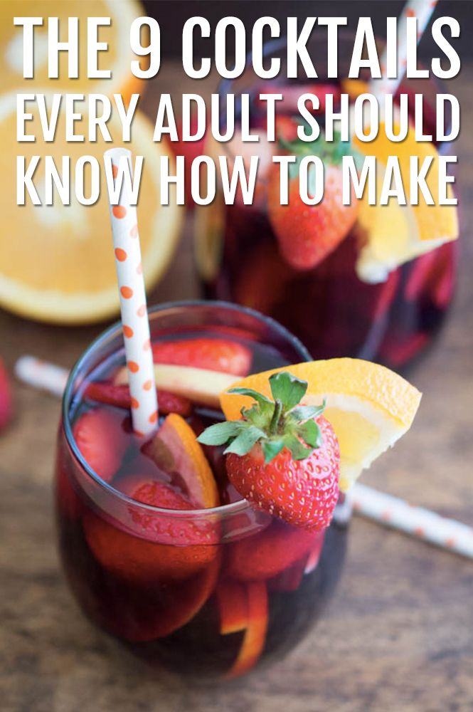 From sangria to cosmos, everyone should know how to make these classic cocktails!