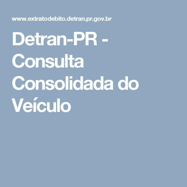 Detran-PR - Consulta Consolidada do Veículo