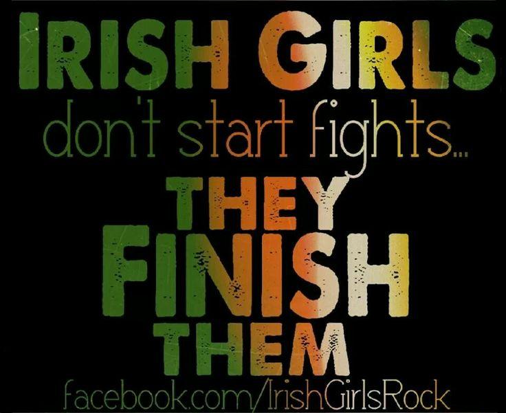 Irish girls finish them! Irish Girls Rock FB