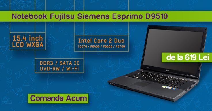 Notebook Fujitsu D9510 / DDR3 / Intel Core 2 Duo / Wi-Fi - de la 619 Lei http://www.interlink.ro/search?catsearch=&q=D9510
