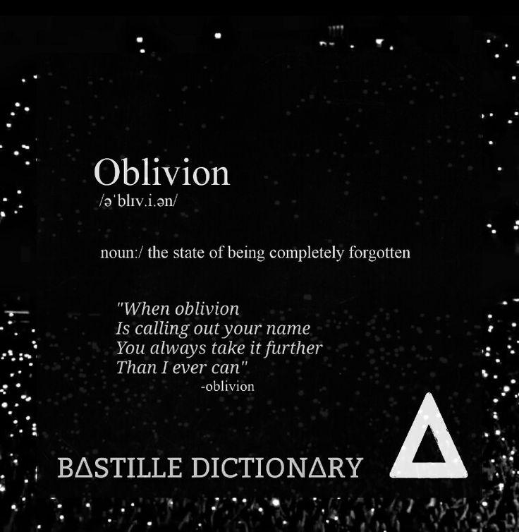 Oblivion meaning - Bastille dictionary #Bastille_dictionary #Bastille