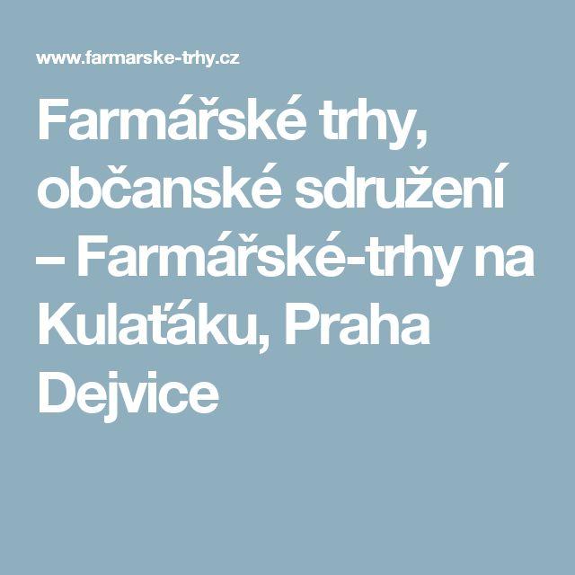 Farmářské trhy, občanské sdružení – Farmářské-trhy na Kulaťáku, Praha Dejvice