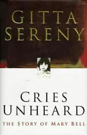 Cries Unheard ~ Gitta Sereny ~