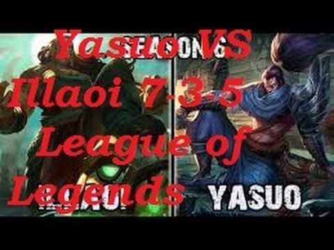 Platinum - Yasuo vs Illaoi TOP 7-3-5